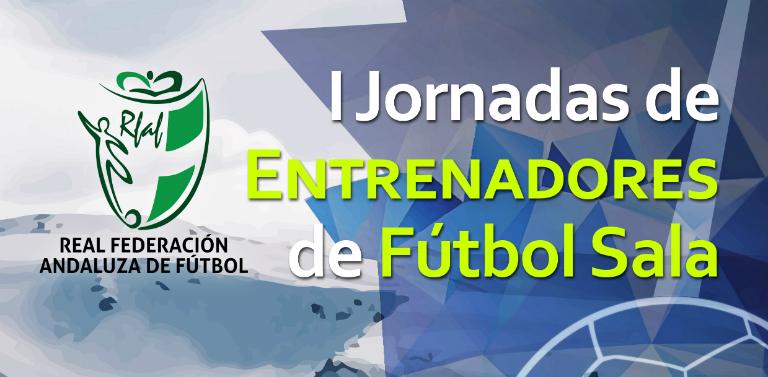 615ccf9602986 03 11 2017. Granada acogerá la I Jornadas de Entrenadores de Fútbol Sala Se  celebrará el 27 y 28 de diciembre y se ofrecerán becas a ocho entrenadores  por ...